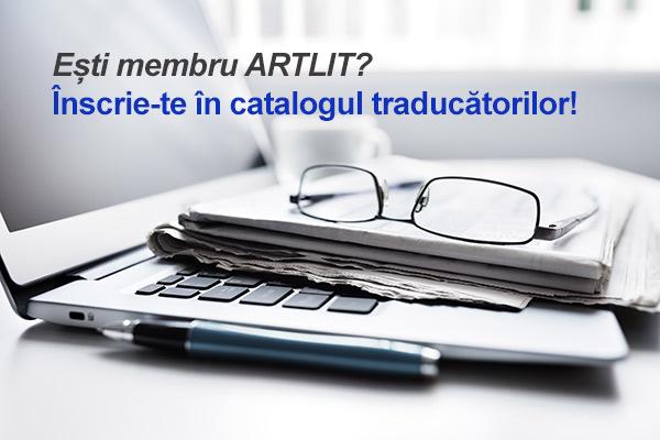 Ești membru ARTLIT? Înscrie-te în catalogul traducătorilor!