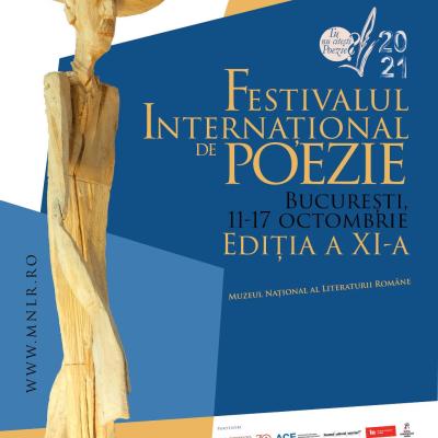 Festivalul Internaţional de Poezie Bucureşti, ediţia a XI-a   11 – 17 octombrie 2021